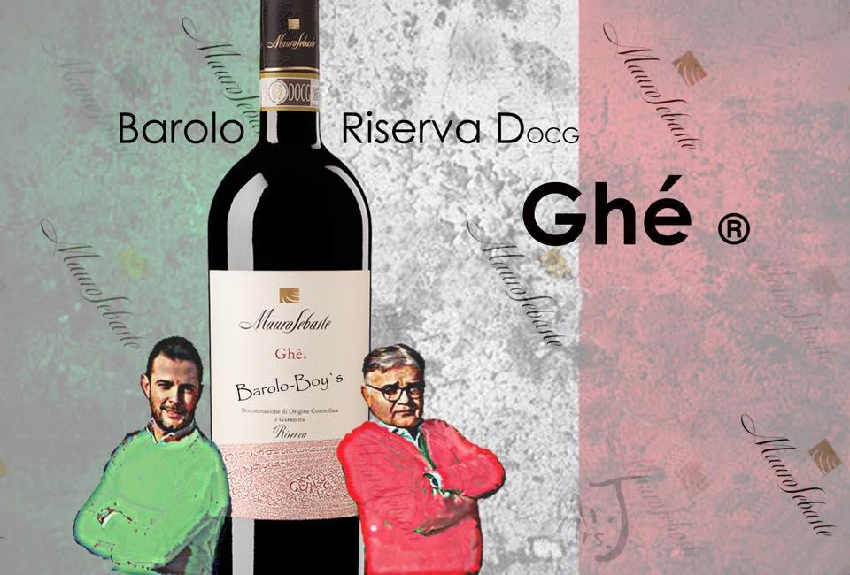 Barolo DOCG Riserva Ghé ® one of our satisfaction!